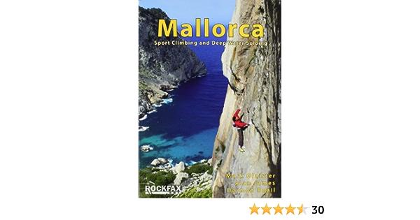 Mallorca: Sport Climbing and Deep Water Soloing. Rock ...