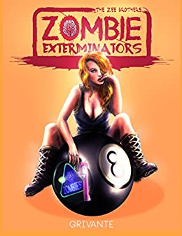 The Zee Brothers : Zombie Exterminators (Deluxe Edition): Curse of the Zombie Omelet! by [Grivante]