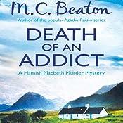 Death of an Addict: Hamish Macbeth, Book 15 | M. C. Beaton