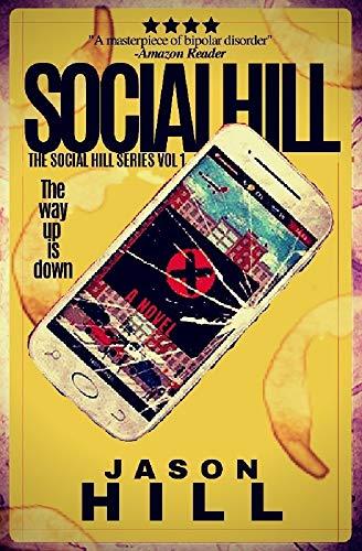 Social Hill: A Novel (The Social Hill Series Book 1)