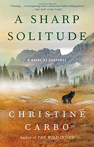 A Sharp Solitude: A Novel of Suspense (Glacier Mystery Series)