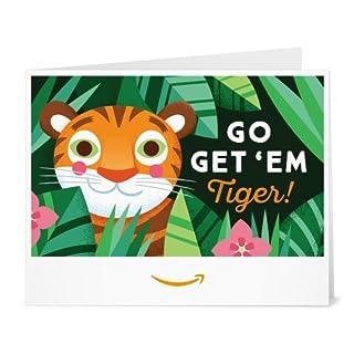 Amazon Gift Card - Print - Go Get 'em Tiger (B07583HRZZ)   Amazon price tracker / tracking, Amazon price history charts, Amazon price watches, Amazon price drop alerts