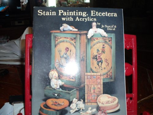 - Stain Painting, Etcetera with Acrylics