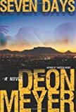 Seven Days, Deon Meyer, 0802120350