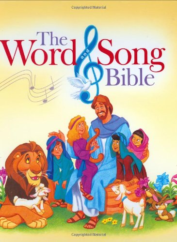 The Word & Song Bible