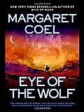 Eye of the Wolf, Margaret Coel, 0425208095