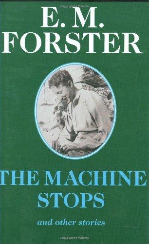 book cover of The Machine Stops