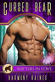 Cursed Bear: A Shifters in Love Fun & Flirty Romance (Silverbacks and Second Chances Book 1)