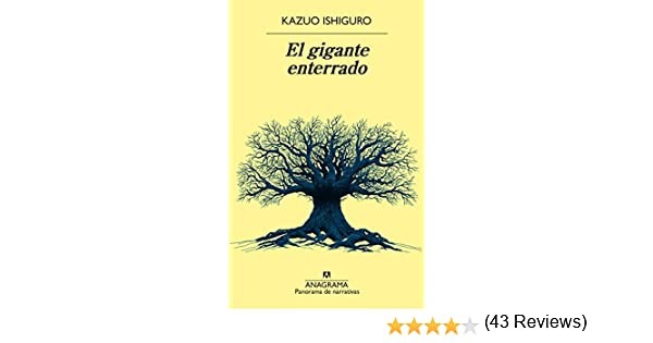 El gigante enterrado (Panorama de narrativas): Amazon.es: Ishiguro ...