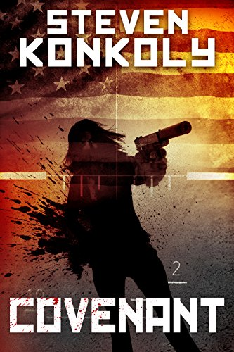 COVENANT: A Black Ops Thriller (The Black Flagged Series) by [Konkoly, Steven]