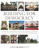 Building for Democracy, James W. MacNutt, 0887809308