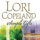 Simple Gifts Hörbuch von Lori Copeland Gesprochen von: Devon O'Day