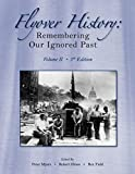 Flyover History : Remembering Our Ignored Past, Myers, Peter J. and Hines, Robert R., 1426629680
