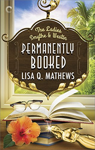 Permanently Booked (The Ladies Smythe & Westin Book 2)