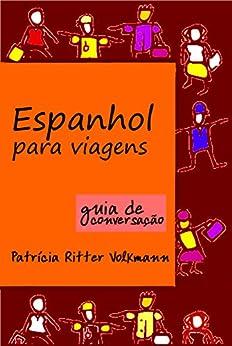Espanhol para viagens por [Volkmann, Patrícia Ritter]