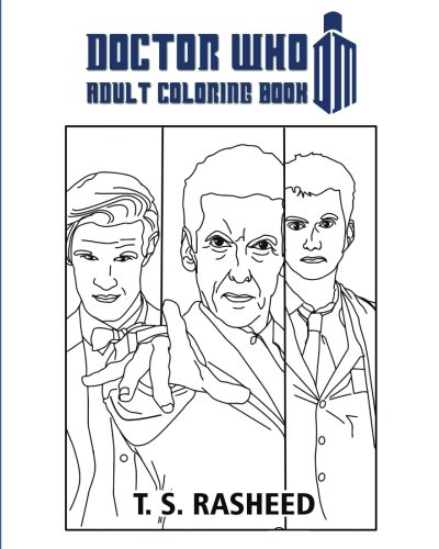 Doctor Who Adult Coloring Book T S Rasheed 9781542781398 Amazon Books