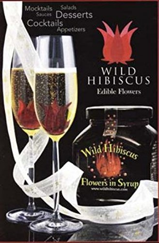 Wild Hibiscus Flowers in Syrup - 200 grams (7 ounces)