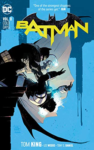 Batman Vol. 8: Cold Days (Batman The Dark Knight Returns Part 4)