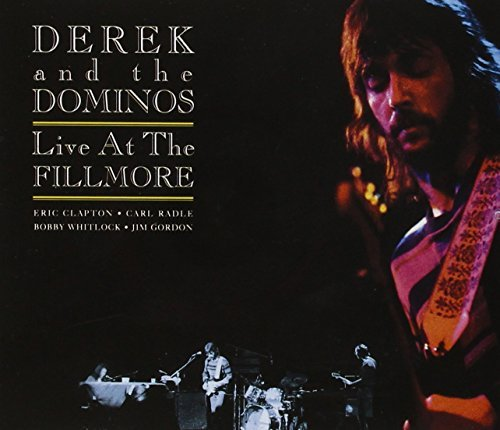 Live At The Fillmore [2 CD Expanded Edition] by Derek & The Dominos (1994-02-22)