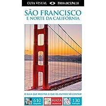 São Francisco e Norte Da Califórnia. Guia Visual ( + Mapa )