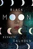 Image of Black Moon: A Novel