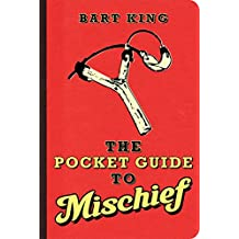 The Pocket Guide to Mischief