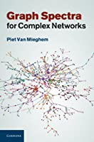 Graph Spectra for Complex Networks Front Cover