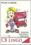 C. B. Lingo, Marilyn Hoffman, 0979966809