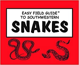 Easy Field Guide to Southwestern Snakes (Easy Field Guides)