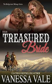 Their Treasured Bride (Bridgewater Menage Series Book 4) by [Vale, Vanessa]