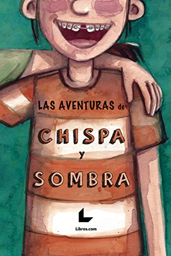 Amazon.com: Las aventuras de Chispa y Sombra (Spanish ...