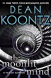 The Moonlit Mind: A Tale of Suspense (Kindle Single)