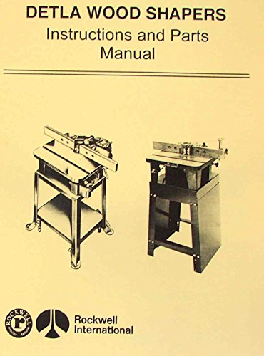 ROCKWELL Delta Homecraft Wood Shapers Operating & Parts Manual