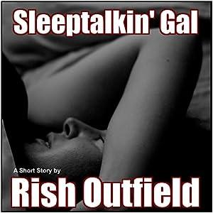 Sleeptalkin' Gal Audiobook