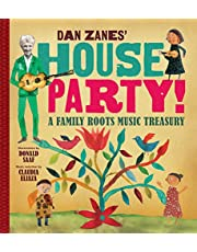 Dan Zanes' House Party!: A Family Roots Music Treasury
