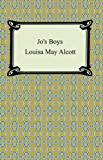 Jo's Boys [with Biographical Introduction]