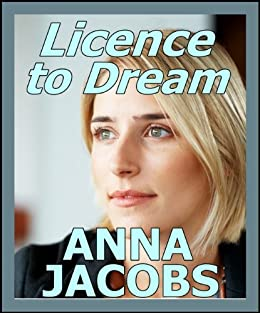 Licence to Dream by [Jacobs, Anna]