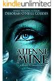 Alienne Mine: A Prequel to Dragon Dawn
