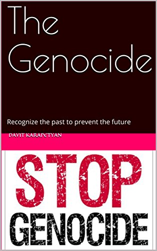 The Genocide: Recognize the past to prevent the future