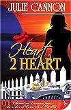 Heart 2 Heart, Julie Cannon, 1602820007