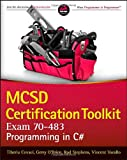 MCSD Certification Toolkit (Exam 70-483), Tiberiu Covaci and Rod Stephens, 1118612094