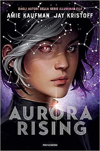 Aurora Rising. Aurora cycle (Vol. 1)