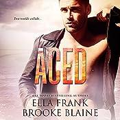 Aced | Ella Frank, Brooke Blaine