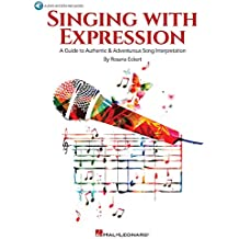 Singing with Expression: A Guide to Authentic & Adventurous Song Interpretation Bk/Online Audio