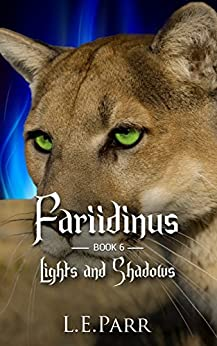 Fariidinus   Book 6: Lights and Shadows by [Parr, L. E.]