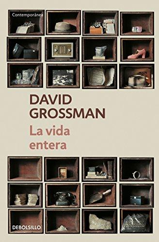 Libro : La Vida Entera / To The End Of The Land  - Grossm...