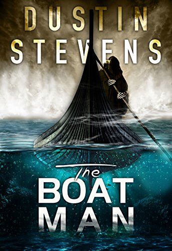 Dustin Stevens: The Boat Man: A Suspense Thriller (A Reed & Billie Novel Book 1)