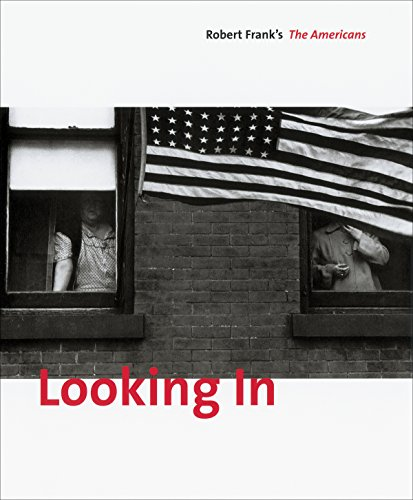 Books : Looking In: Robert Frank's The Americans: Expanded Edition