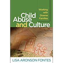 Child Abuse and Culture: Working with Diverse Families