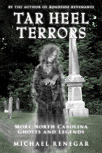 Download Tar Heel Terrors: More North Carolina Ghosts and Legends by Michael Renegar (2011-09-01) ebook